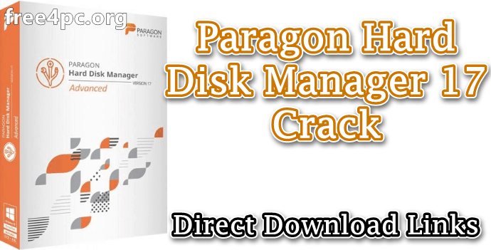 Paragon Hard Disk Manager 17.10.4 + Crack Latest 2020