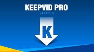 KeepVid Pro 7.5 Crack Full Registration Code Free Download 2020